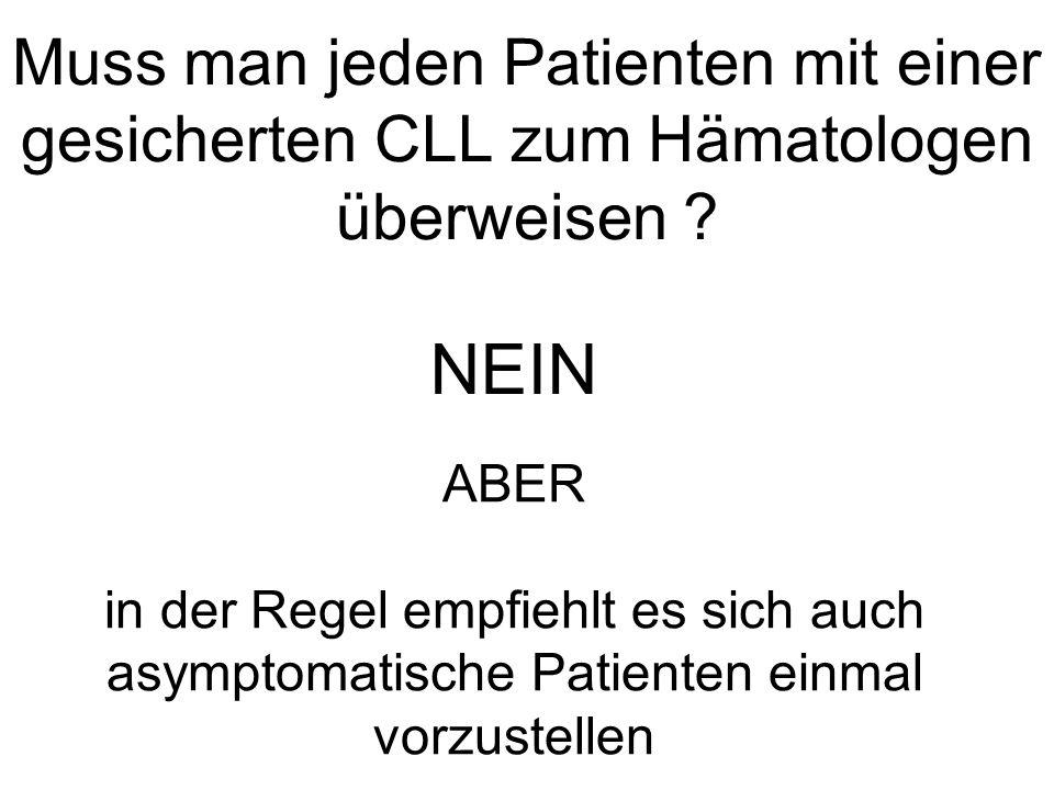 Muss man jeden Patienten mit einer gesicherten CLL zum Hämatologen überweisen