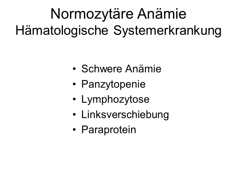 Normozytäre Anämie Hämatologische Systemerkrankung