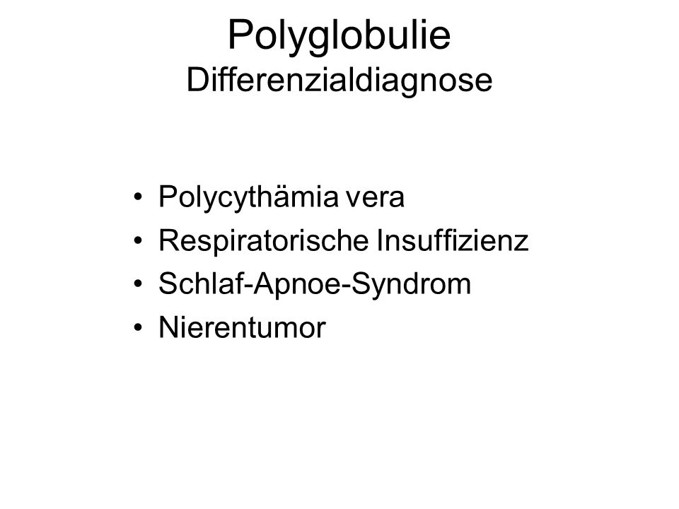 Polyglobulie Differenzialdiagnose