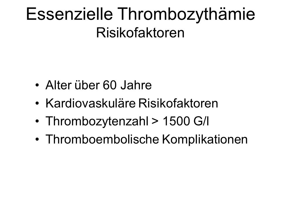 Essenzielle Thrombozythämie Risikofaktoren