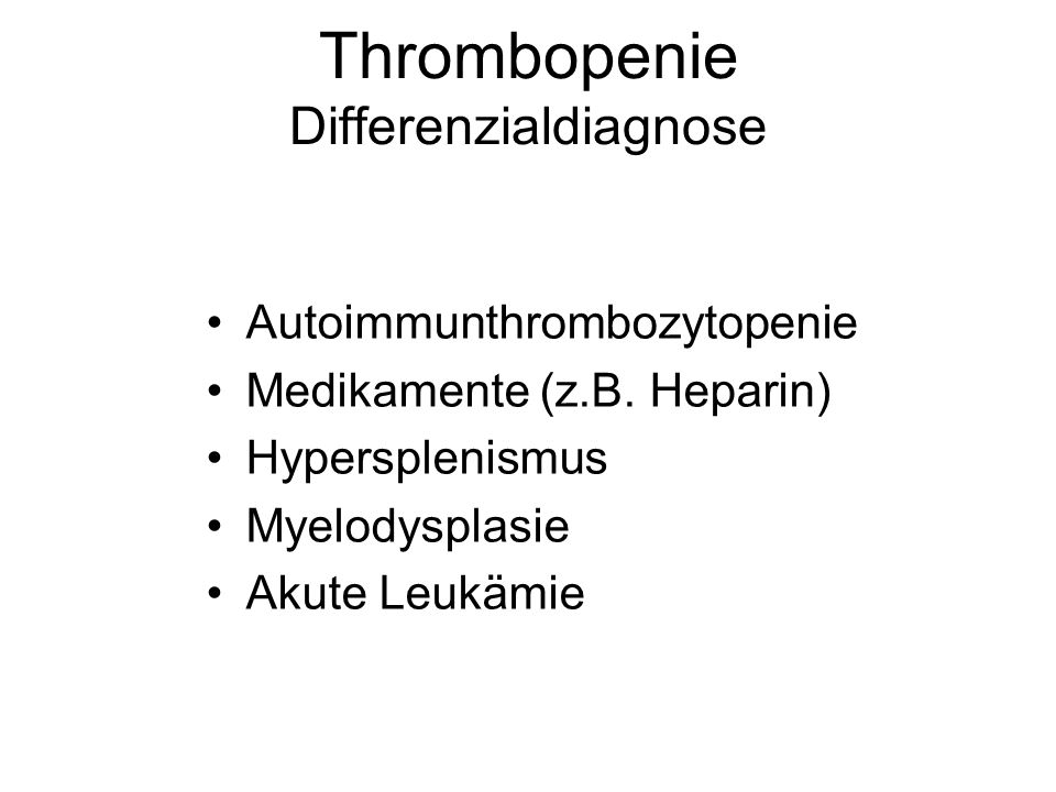 Thrombopenie Differenzialdiagnose
