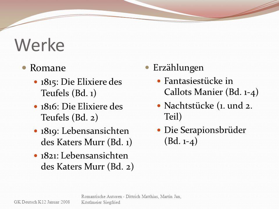 Werke Romane Erzählungen 1815: Die Elixiere des Teufels (Bd. 1)