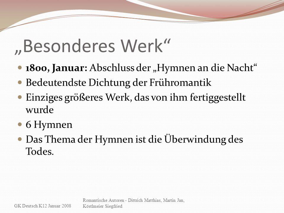 """""""Besonderes Werk 1800, Januar: Abschluss der """"Hymnen an die Nacht"""