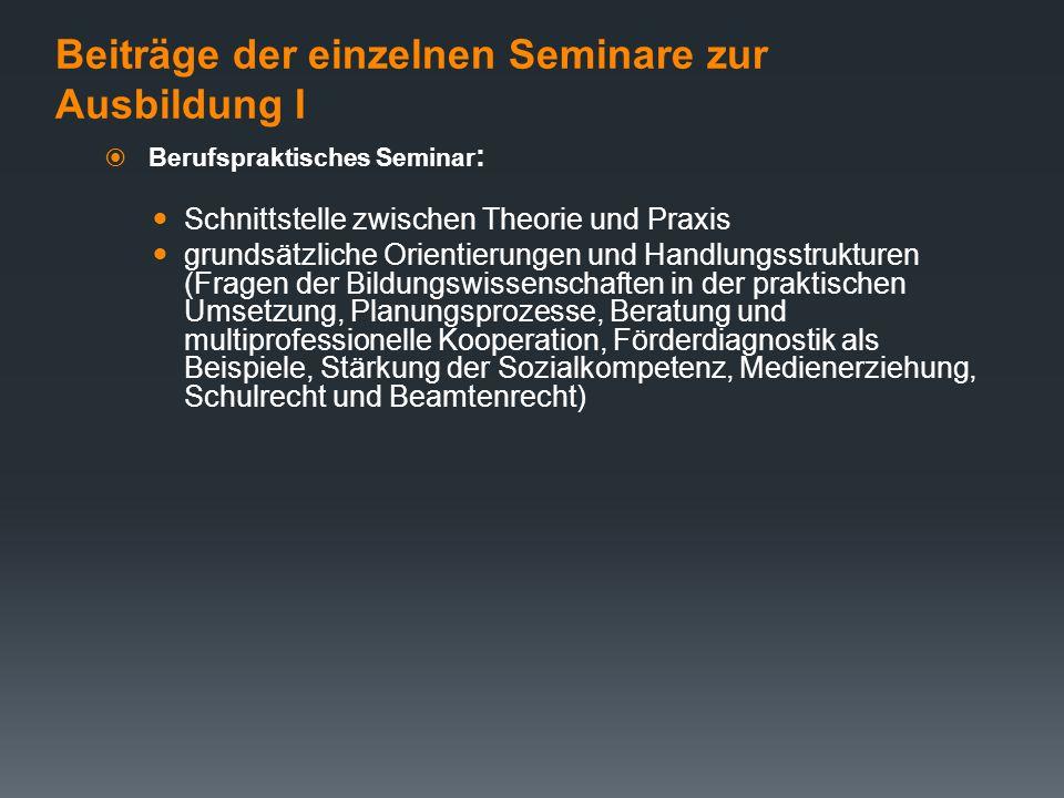 Beiträge der einzelnen Seminare zur Ausbildung I