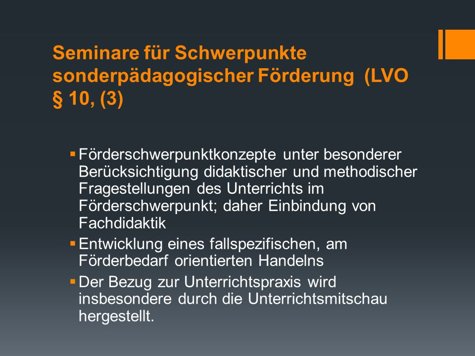 Seminare für Schwerpunkte sonderpädagogischer Förderung (LVO § 10, (3)