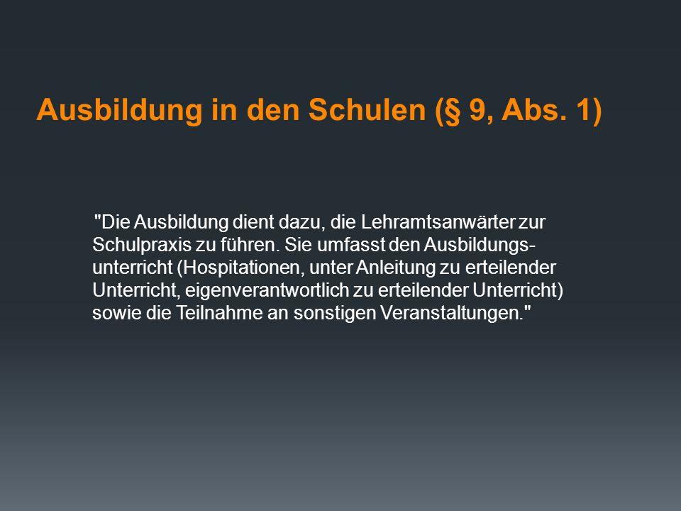 Ausbildung in den Schulen (§ 9, Abs. 1)
