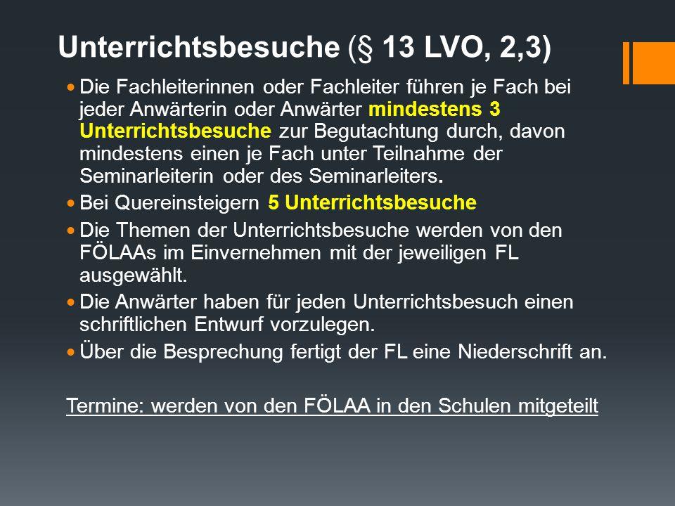Unterrichtsbesuche (§ 13 LVO, 2,3)