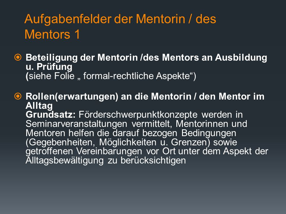 Aufgabenfelder der Mentorin / des Mentors 1