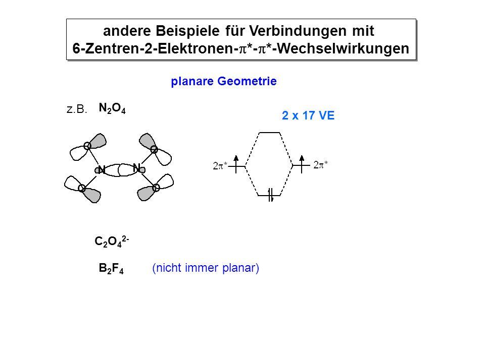 andere Beispiele für Verbindungen mit 6-Zentren-2-Elektronen-. -