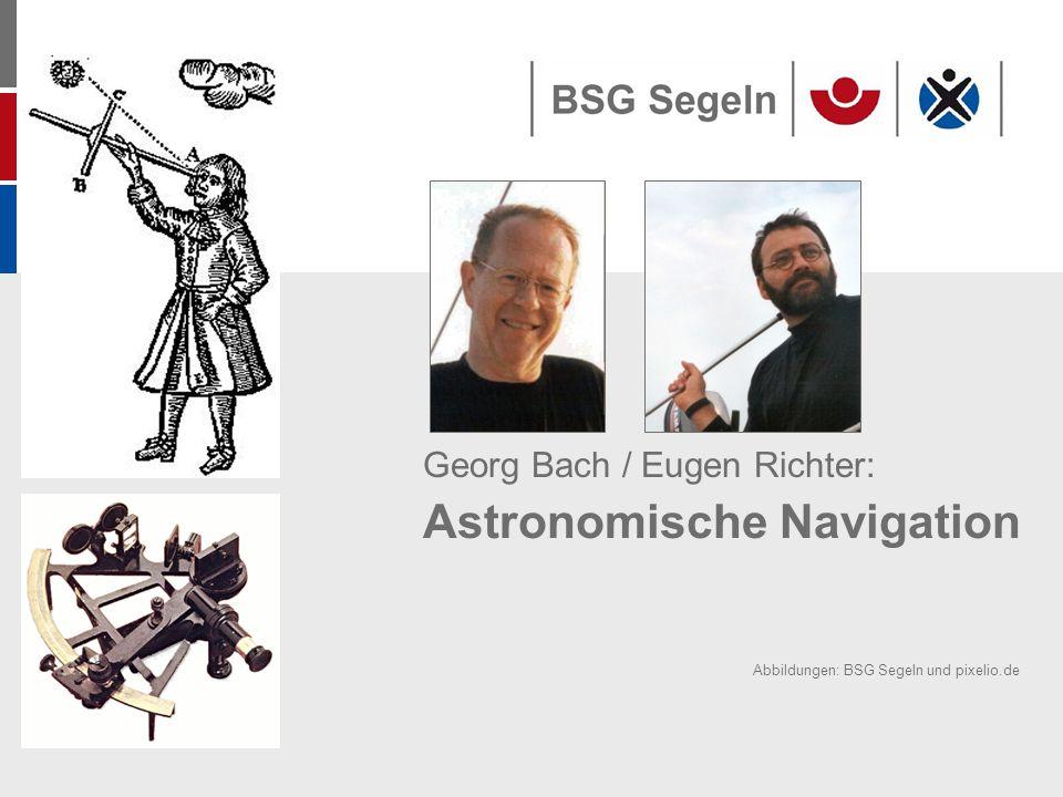 Georg Bach / Eugen Richter: Astronomische Navigation