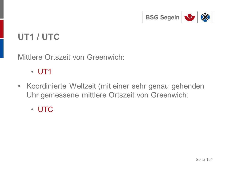 UT1 / UTC Mittlere Ortszeit von Greenwich: UT1