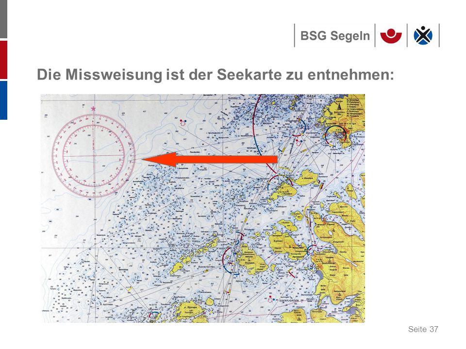 Die Missweisung ist der Seekarte zu entnehmen: