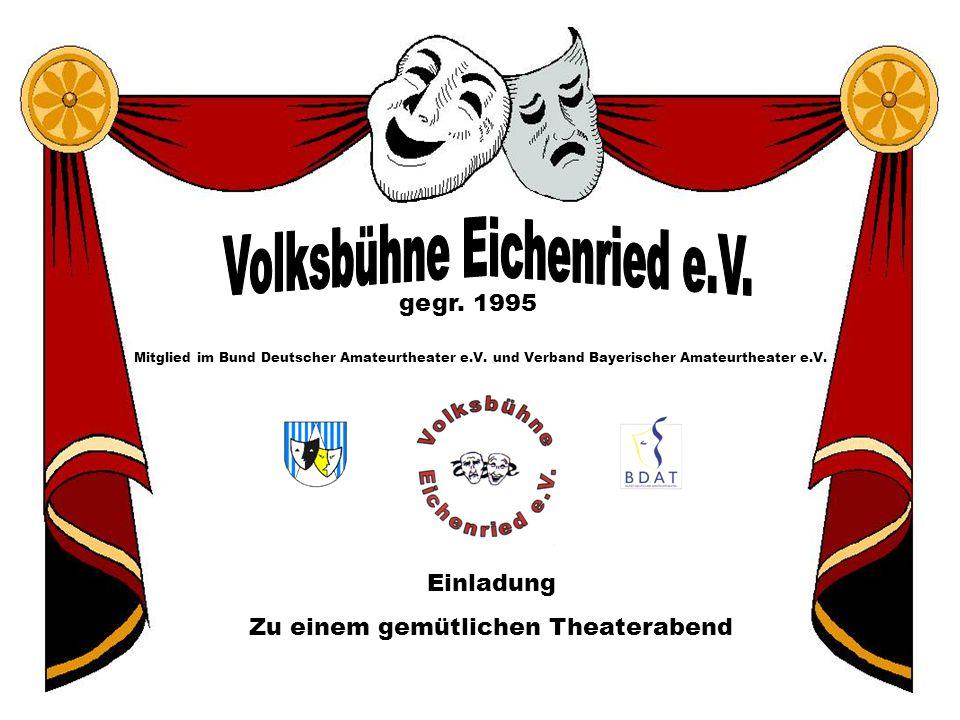 Volksbühne Eichenried e.V.