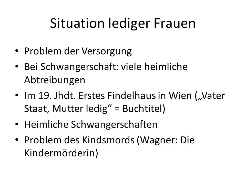Situation lediger Frauen