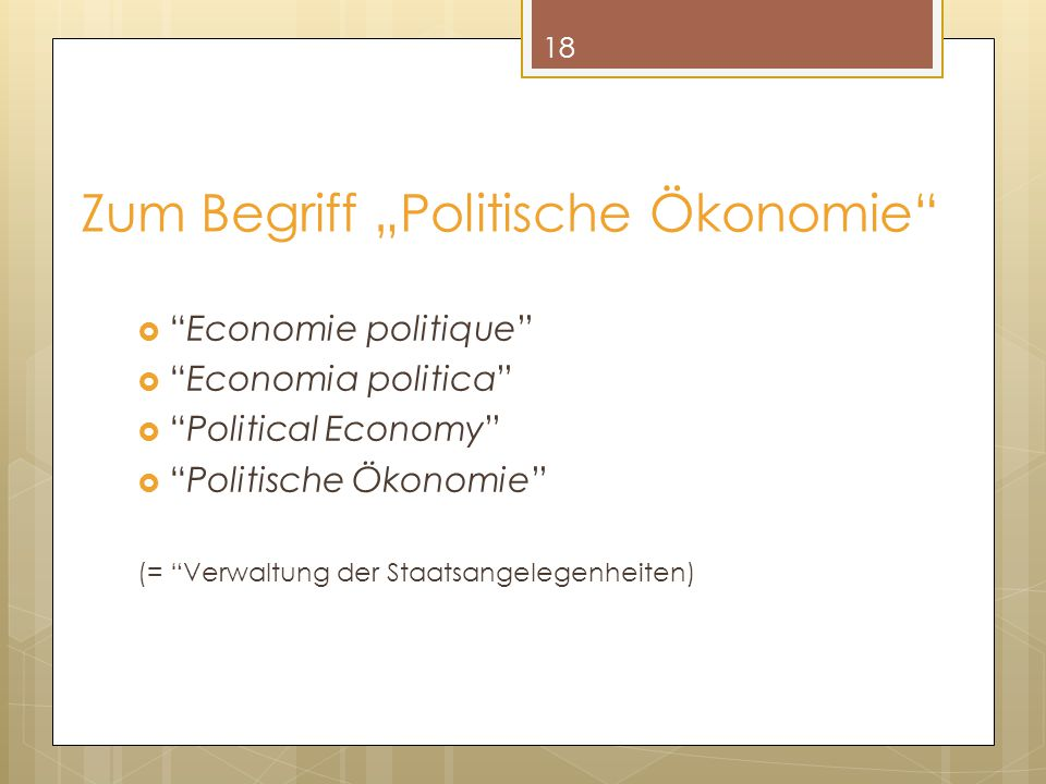 """Zum Begriff """"Politische Ökonomie"""