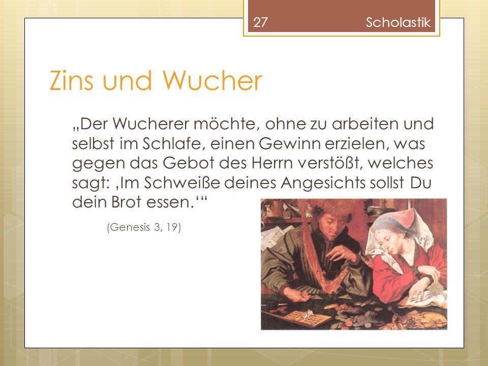 Scholastik Zins und Wucher.
