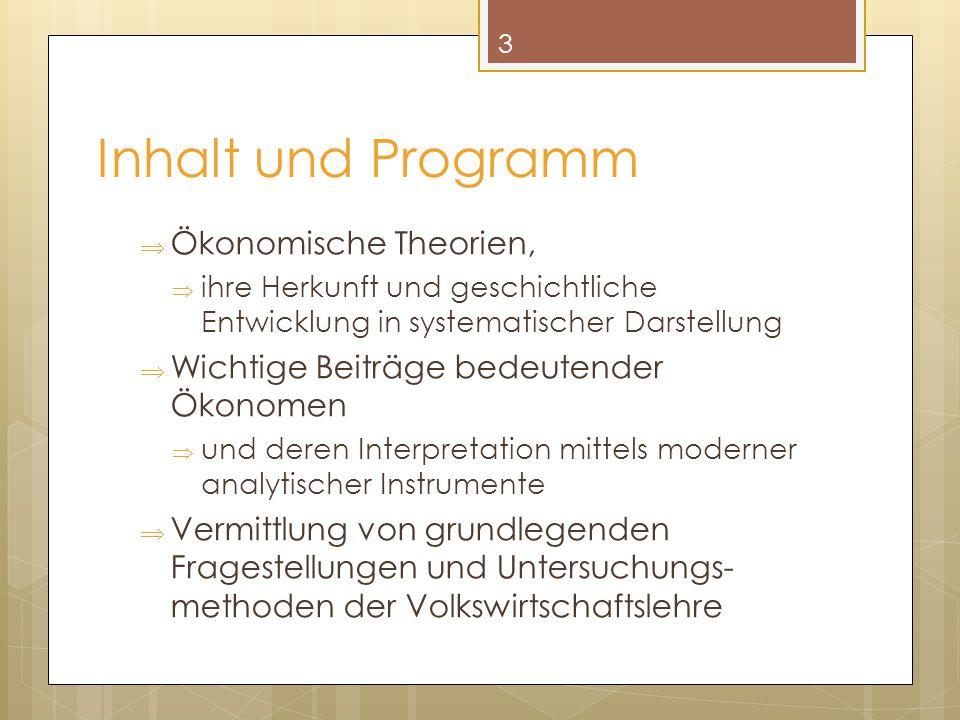 Inhalt und Programm Ökonomische Theorien,