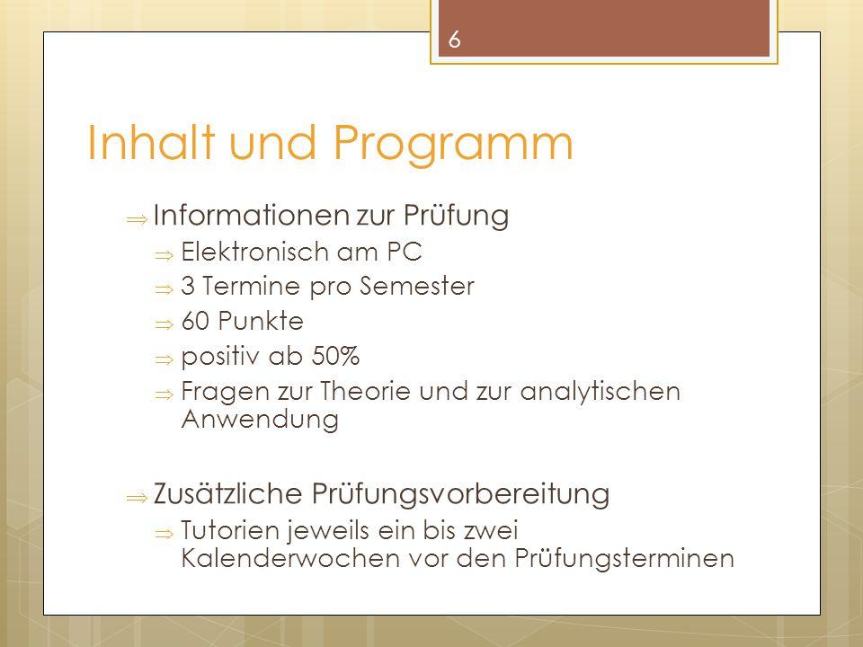 Inhalt und Programm Informationen zur Prüfung