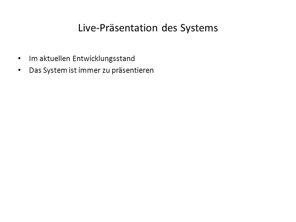 Live-Präsentation des Systems