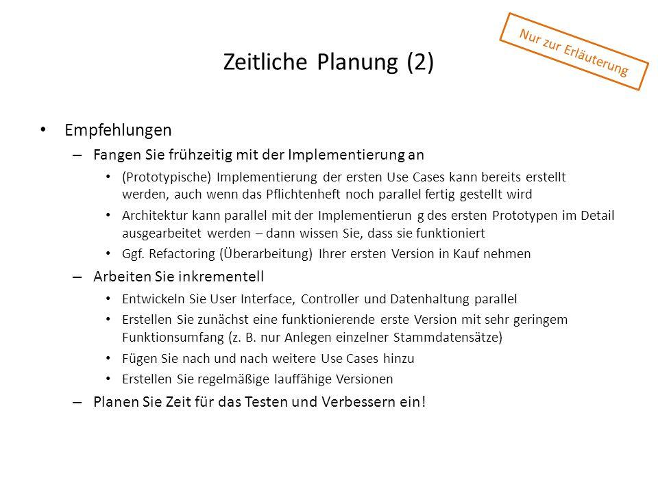 Zeitliche Planung (2) Empfehlungen