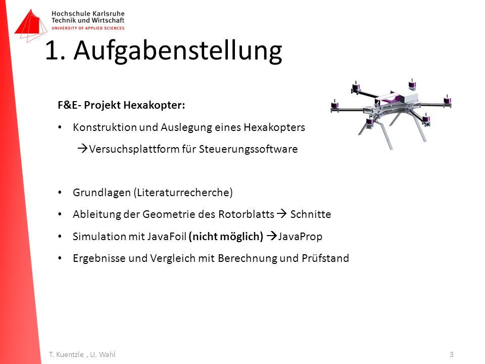 1. Aufgabenstellung F&E- Projekt Hexakopter: