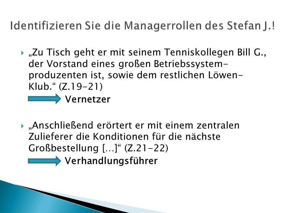 Identifizieren Sie die Managerrollen des Stefan J.!