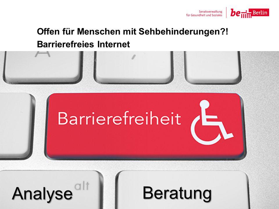 Offen für Menschen mit Sehbehinderungen ! Barrierefreies Internet