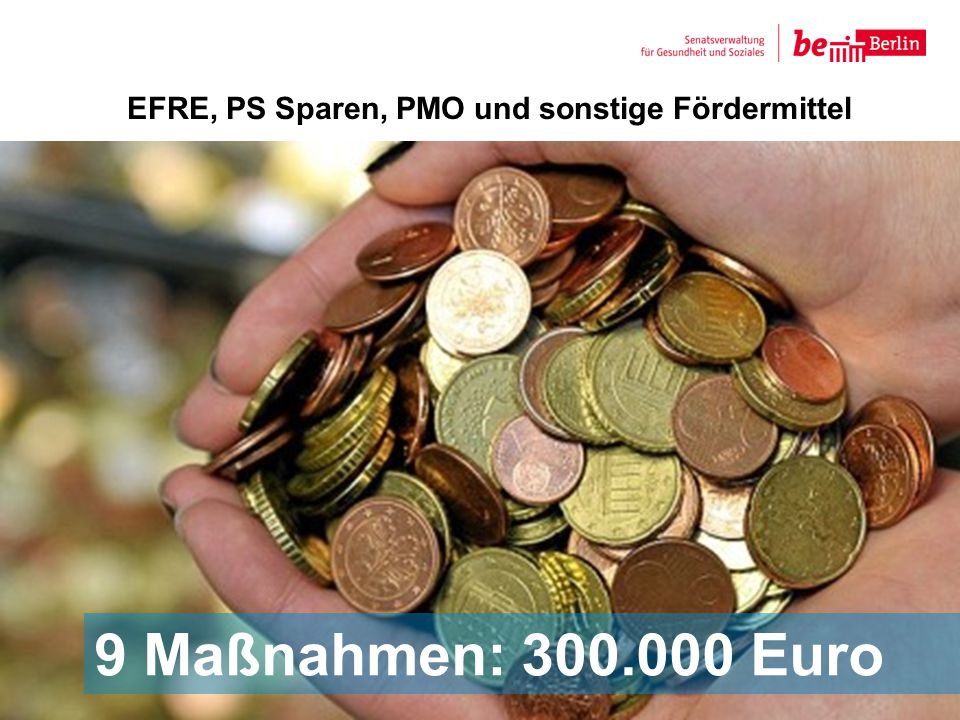 EFRE, PS Sparen, PMO und sonstige Fördermittel