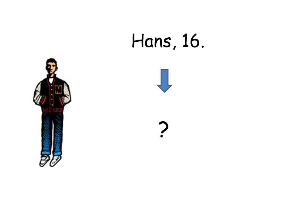 Hans, 16.