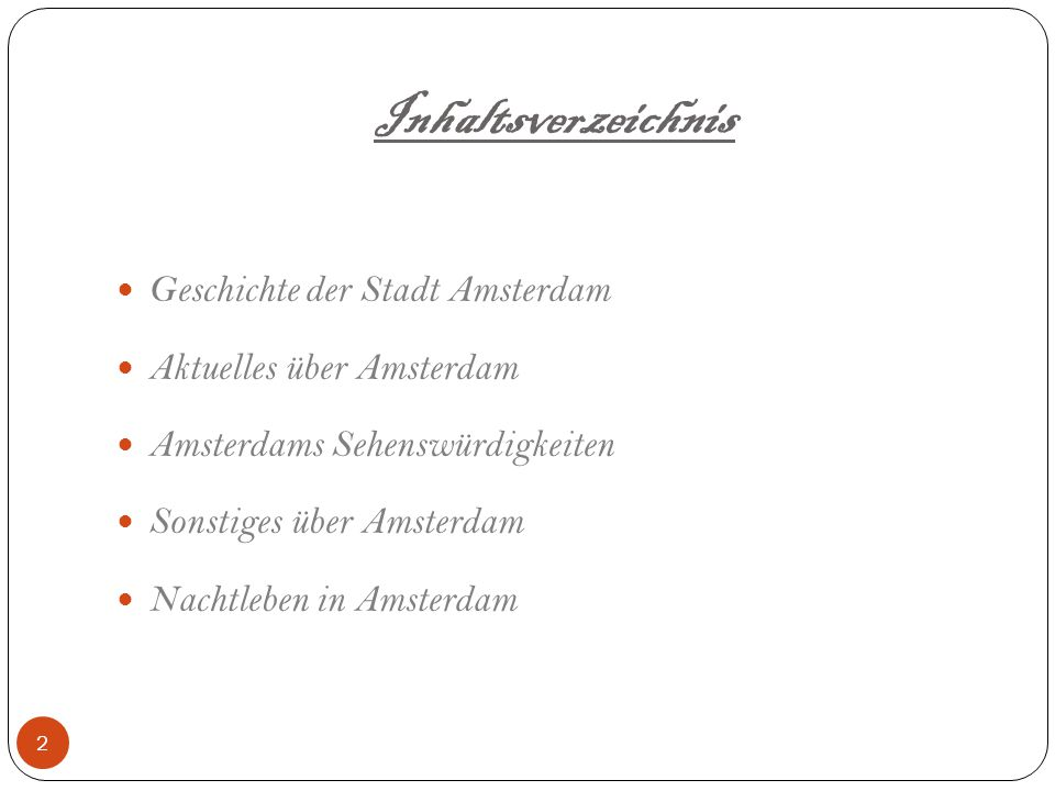 Inhaltsverzeichnis Geschichte der Stadt Amsterdam