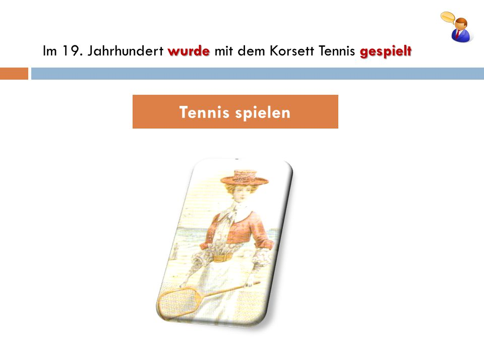 Im 19. Jahrhundert wurde mit dem Korsett Tennis gespielt