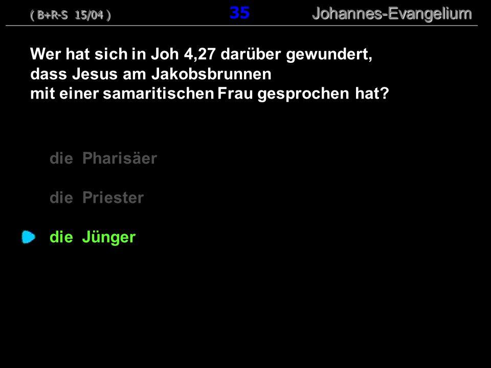 Wer hat sich in Joh 4,27 darüber gewundert,