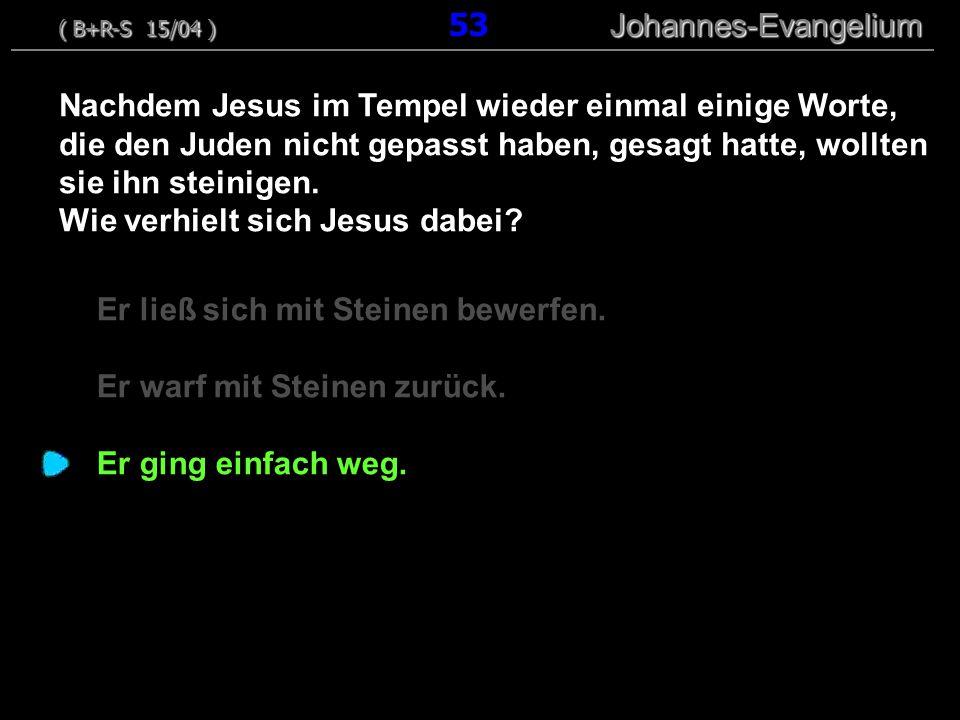 Wie verhielt sich Jesus dabei