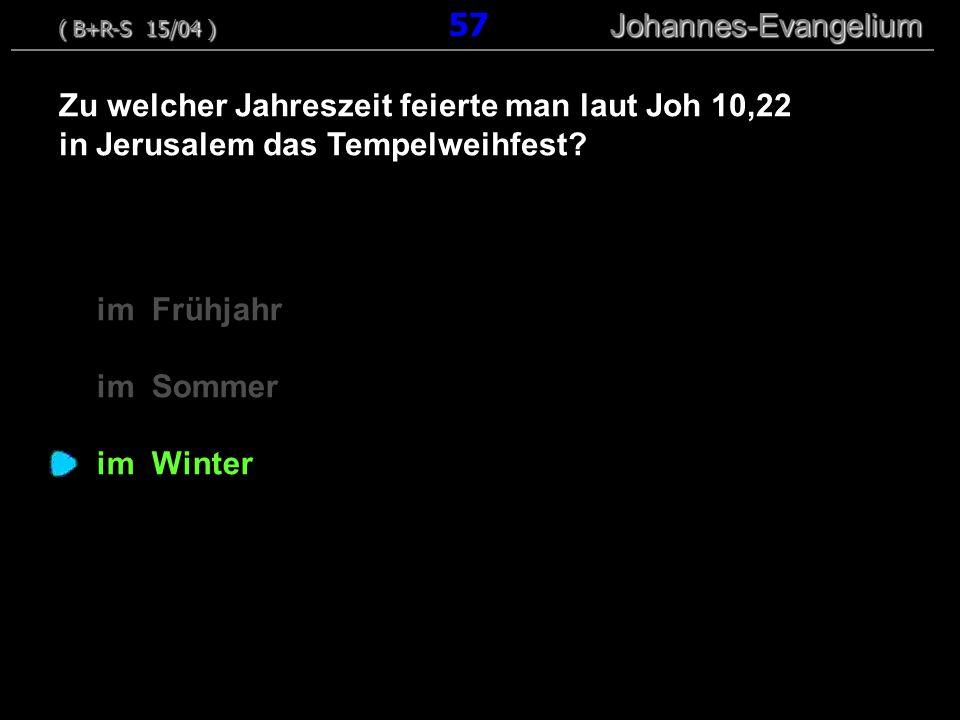 Zu welcher Jahreszeit feierte man laut Joh 10,22
