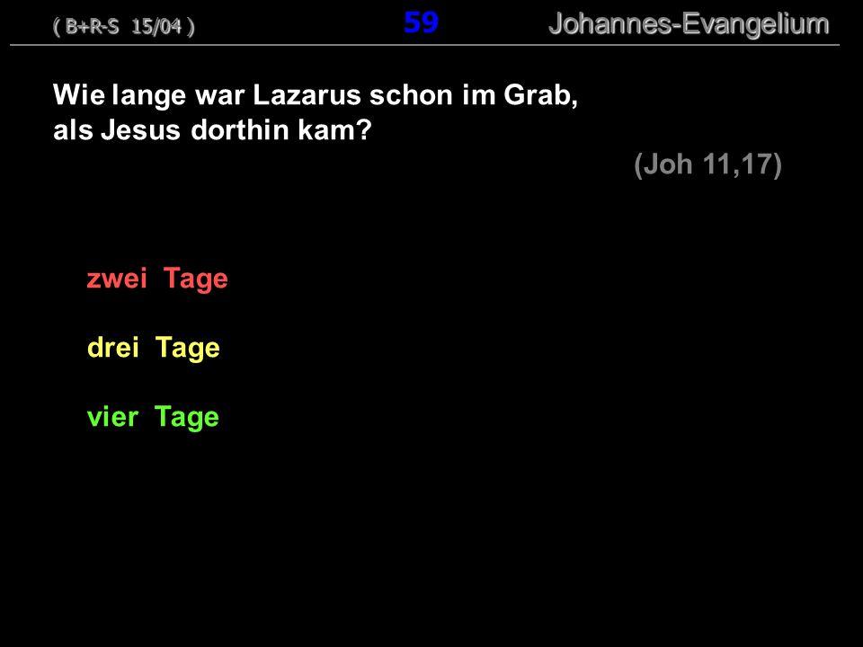 Wie lange war Lazarus schon im Grab, als Jesus dorthin kam