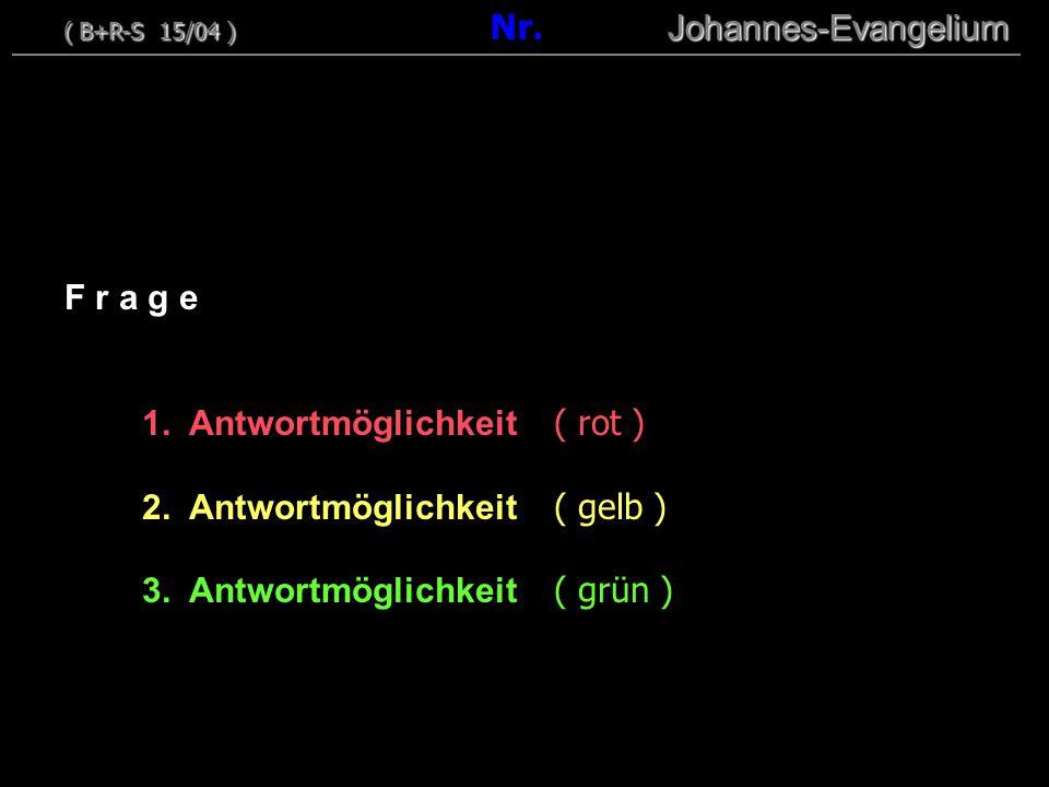 1. Antwortmöglichkeit ( rot ) 2. Antwortmöglichkeit ( gelb )