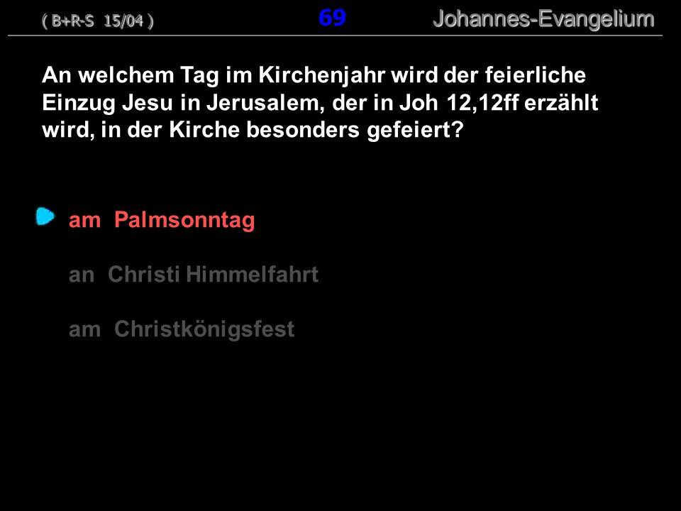 an Christi Himmelfahrt am Christkönigsfest