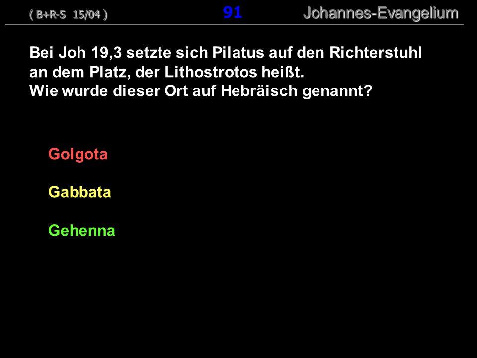 Bei Joh 19,3 setzte sich Pilatus auf den Richterstuhl