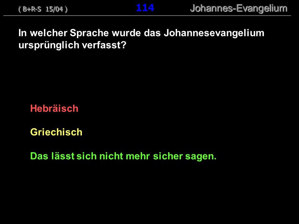 In welcher Sprache wurde das Johannesevangelium ursprünglich verfasst