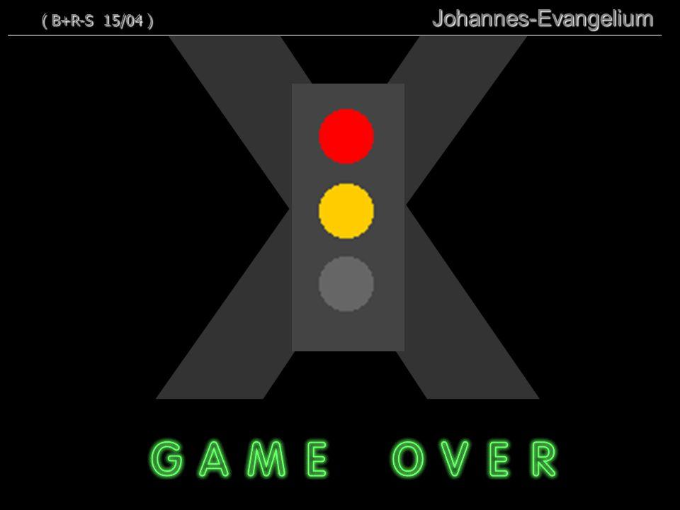 X ( B+R-S 15/04 ) 114 Johannes-Evangelium 114
