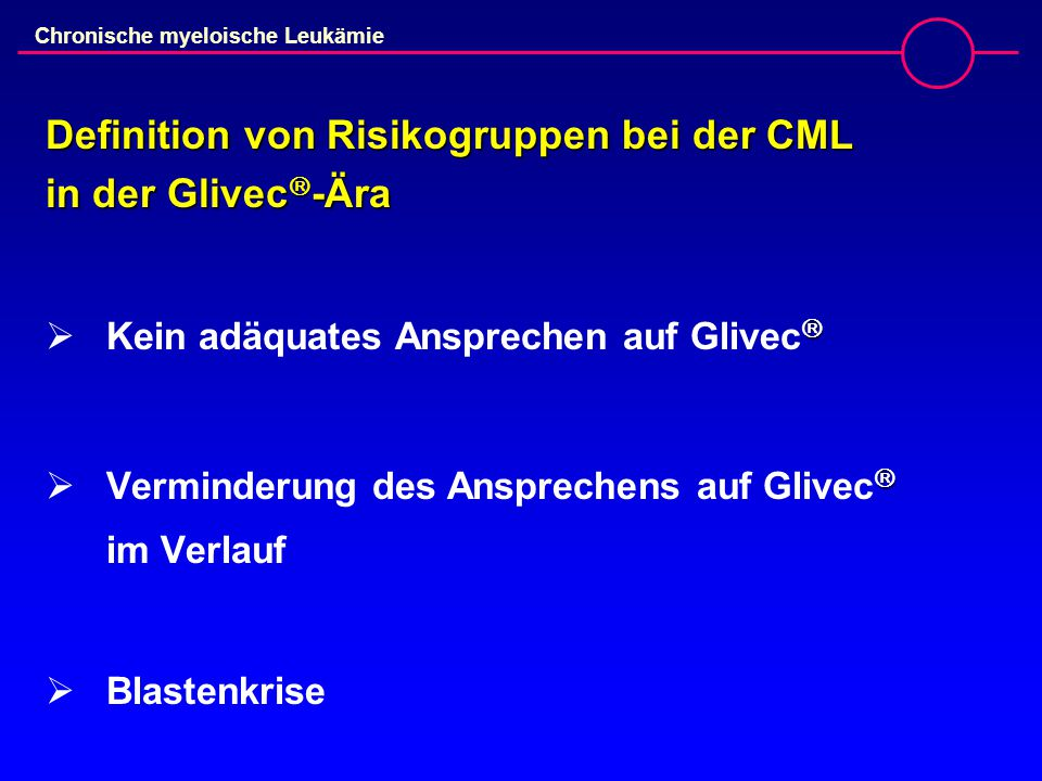 Definition von Risikogruppen bei der CML in der Glivec-Ära