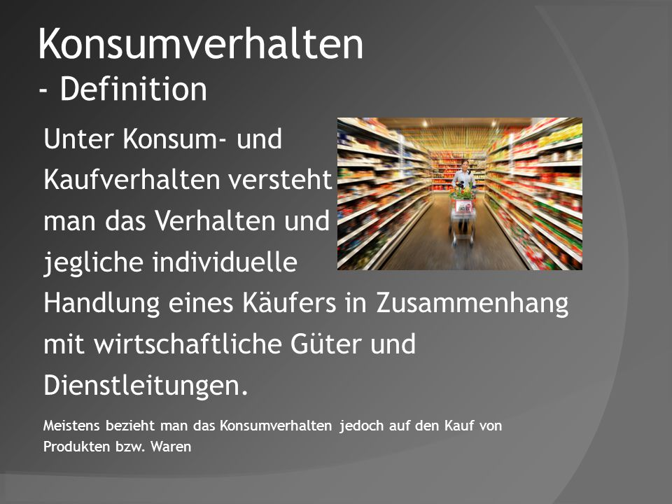 Konsumverhalten - Definition