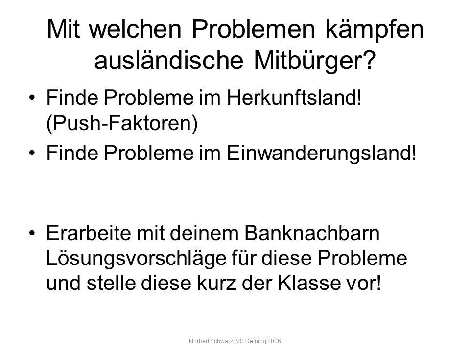 Mit welchen Problemen kämpfen ausländische Mitbürger