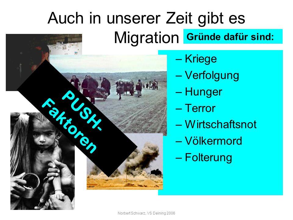 Auch in unserer Zeit gibt es Migration