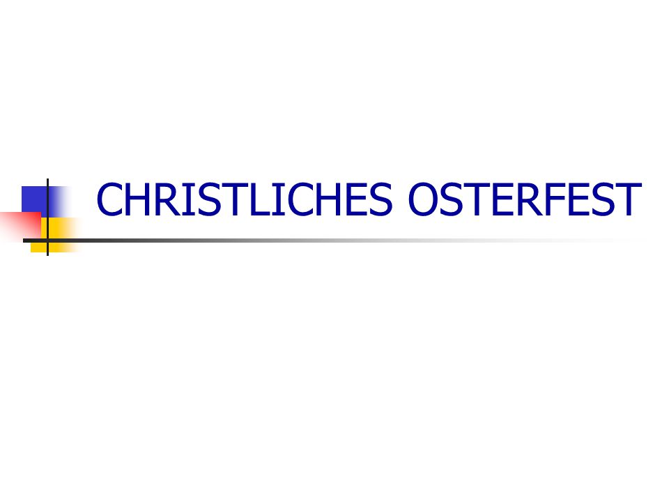 CHRISTLICHES OSTERFEST