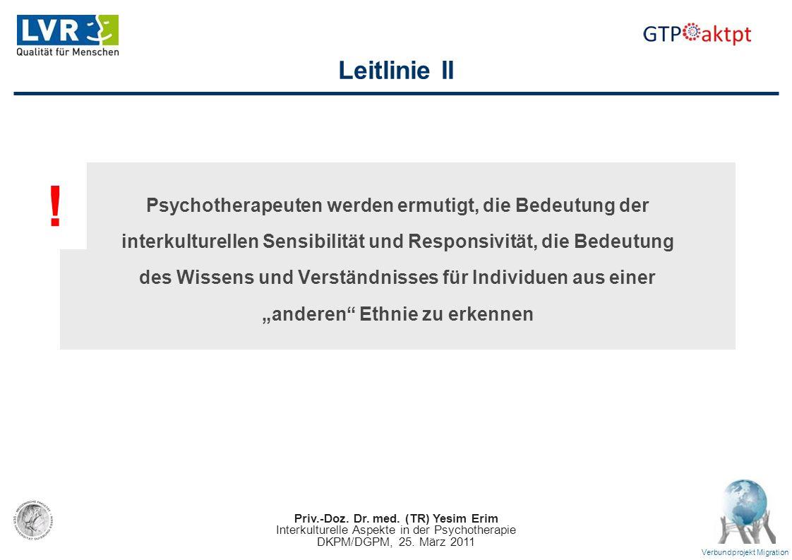 ! Leitlinie II Psychotherapeuten werden ermutigt, die Bedeutung der