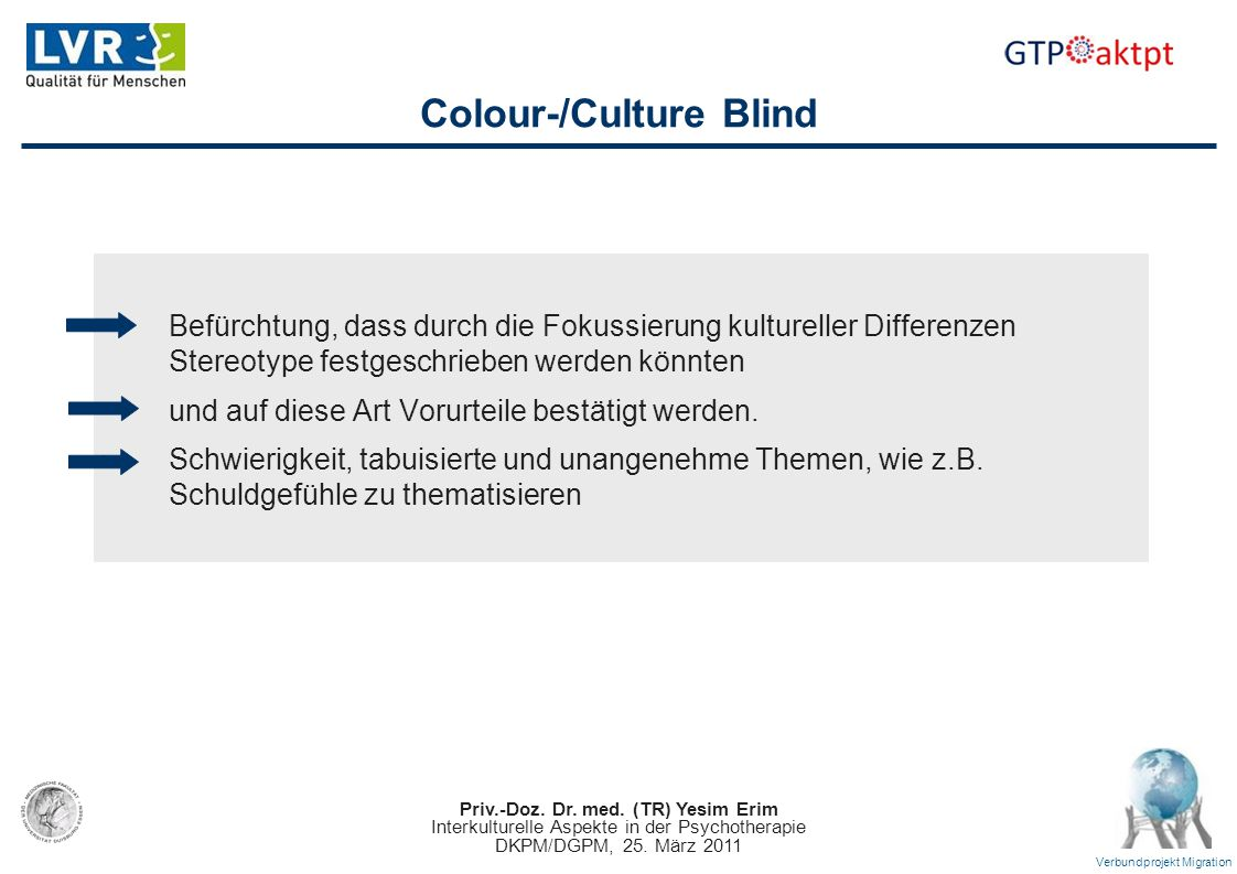 Colour-/Culture Blind