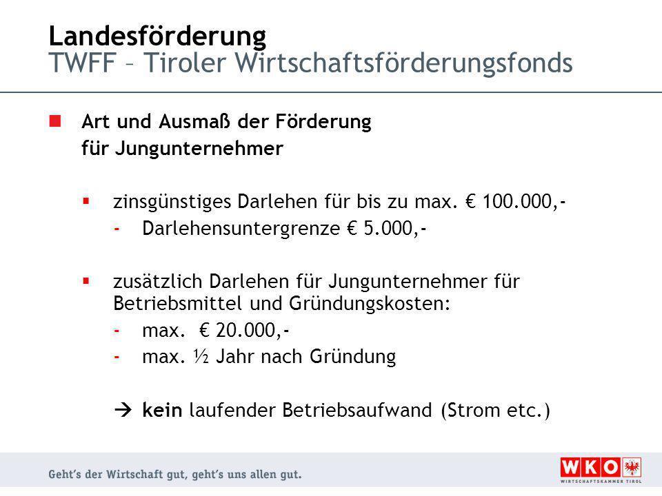 Landesförderung TWFF – Tiroler Wirtschaftsförderungsfonds