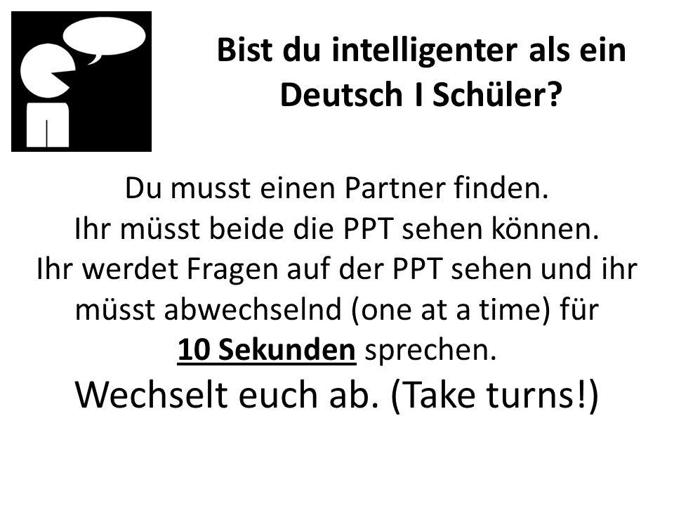 Bist du intelligenter als ein Deutsch I Schüler