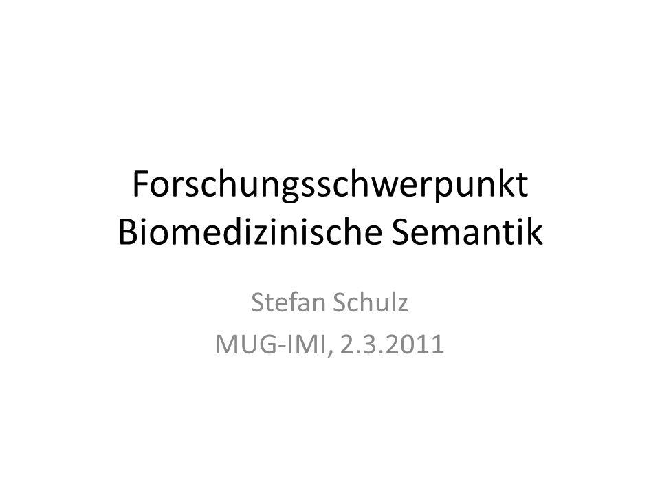Forschungsschwerpunkt Biomedizinische Semantik